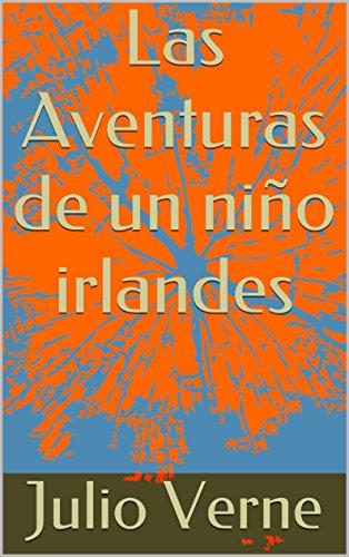 Aventuras De Un Niño Irlandés por Verne, Julio