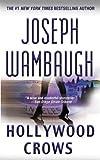 Image de Hollywood Crows: A Novel (English Edition)