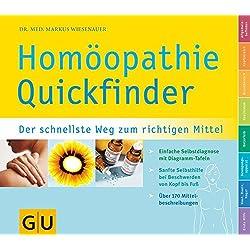 Quickfinder Homöopathie (GU Quickfinder Körper, Geist & Seele)