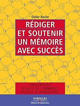 Rédiger et soutenir un mémoire avec succès (ED ORGANISATION)