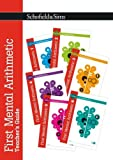First Mental Arithmetic Teacher's Guide: Years 1-2, Ages 5-7