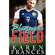 Playing the Field: A Beautiful Game Novella