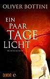 Ein paar Tage Licht: Kriminalroman (Taschenbücher)