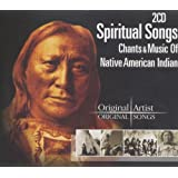 Chants & Music Of The Native American Indian