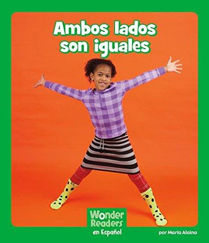 Ambos Lados Son Iguales (Wonder Readers Spanish Early) por Maria Alaina