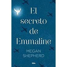 El secreto de Emmaline (FICCION JUVENIL)