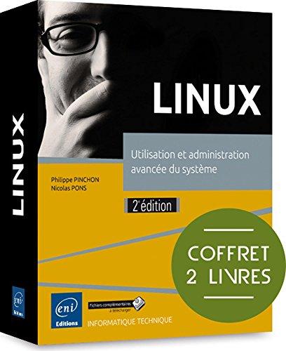 LINUX - Coffret de 2 livres : Utilisation et admin...