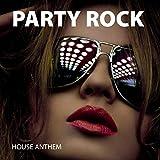 Party Rock House Anthem