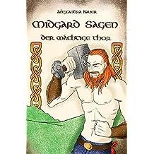 Midgard Sagen: Der mächtige Thor