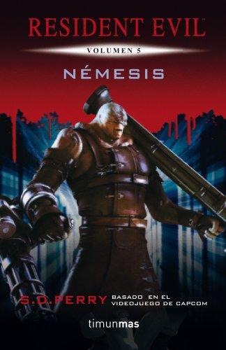 Némesis: Resident Evil Vol.5 (Videojuegos nº 1) por S. D. Perry
