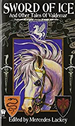 Sword of Ice: And Other Tales of Valdemar (Daw Book Collectors)