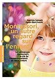 """Afficher """"Montessori, un autre regard sur l'enfant"""""""