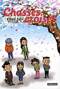 Chassés Croisés Edition simple Tome 1