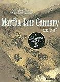 Martha Jane Cannary (1852-1903) (Tome 3-Les dernières années 1877-1903): La ...