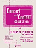 Concert and Contest Collection: For B Flat Cornet, Trumpet or Baritone with Piano Accompaniment - Rubank Publications - amazon.it