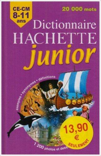 Dictionnaire Hachette junior : CE-CM 8-11 ans de Carola Strang ,Pascale Cheminée,Joëlle Guyon-Vernier ( 27 juin 2007 )