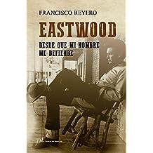 Eastwood (FUERA DE COLECCIÓN)