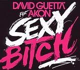 Sexy Bitch -
