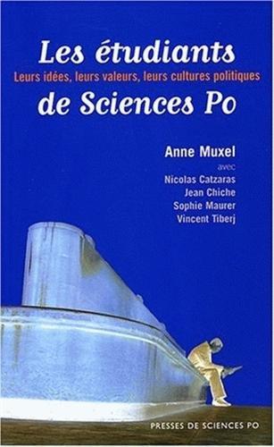 Les Étudiants de Sciences Po par Anne Muxel, Nicolas Catzaras, Jean Chiche, Sophie Maurer , Vincent Tiberj