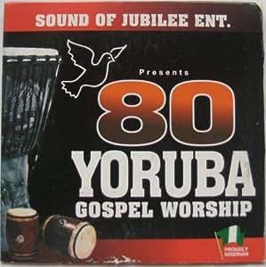 80 Yoruba Gospel Worship (Brand new and Original CDs sold by PinnacleStores)