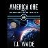 AMERICA ONE - A.S.S. (Astermine's Secret Society) Book 8