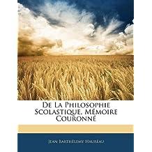 de La Philosophie Scolastique, Memoire Couronne