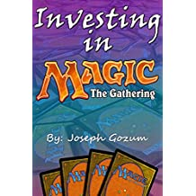 Investing in Magic the Gathering (English Edition)