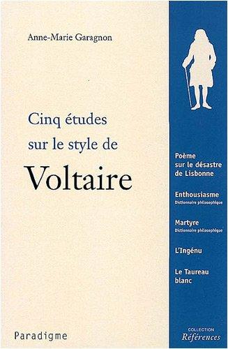 Cinq tudes sur le style de Voltaire