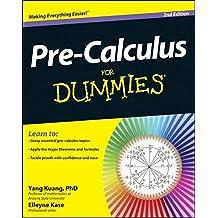 Pre-Calculus For Dummies, 2E