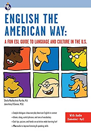 English the American Way: A Fun ESL Guide to Language and Culture in the US  (with Embedded Audio & MP3) (English as a Second Language Series)