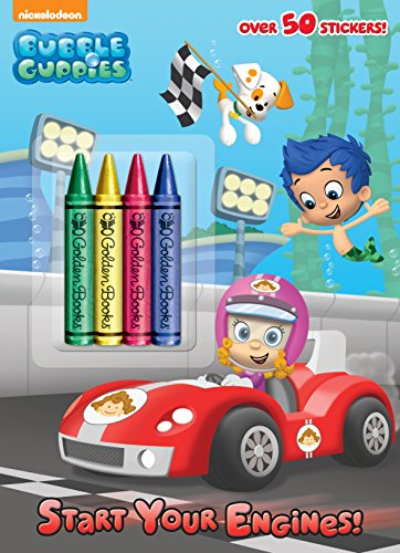 Start Your Engines! (Bubble Guppies) (Bubble Guppies, Nickelodeon) (Bubble Guppies-bubble Guppies)