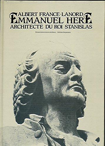 Emmanuel Héré architecte du roi Stanislas