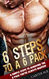 Best Abs fitnesses - Six-Pack Abs: 6 STEPS TO A 6 PACK!: Review