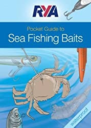 RYA Pocket Guide to Sea Fishing Baits by O' Donnell, Jim ( AUTHOR ) Jun-30-2010 Spiral bound
