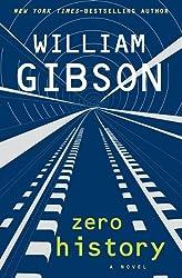 Zero History by William Gibson (2011-02-16)