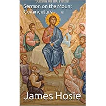 Sermon on the Mount Commentary: The Law of Christ (English Edition)