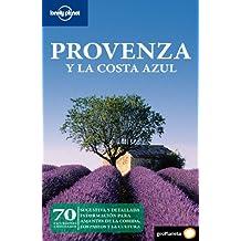 Provenza y la Costa Azul 1 (Guias Viaje -Lonely Planet)
