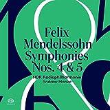Mendelssohn: Sinfonien Nr. 4 + 5