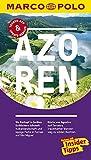 MARCO POLO Reiseführer Azoren: Reisen mit Insider-Tipps. Inklusive kostenloser Touren-App & Update-Service (Keine Reihe) - Sara Lier