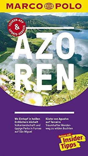 Preisvergleich Produktbild MARCO POLO Reiseführer Azoren: Reisen mit Insider-Tipps. Inklusive kostenloser Touren-App & Update-Service (Keine Reihe)