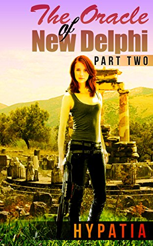 The Oracle of New Delphi #2: Book Two