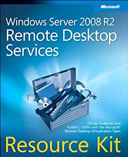Windows Server 2008 R2 Remote Desktop Services Resource Kit par [Anderson, Christa, Griffin, Kristin]