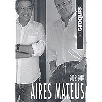 El Croquis - Aires Mateus (2002-2018) Hb