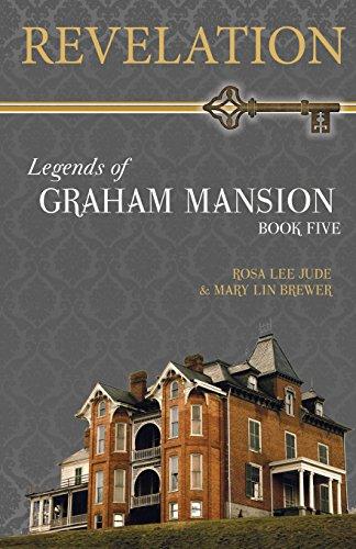 Revelation (Legends of Graham Mansion) -