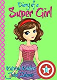 #6: Diary of a Super Girl - Book 11: Under the Sea
