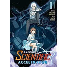 A Certain Scientific Accelerator Vol. 1