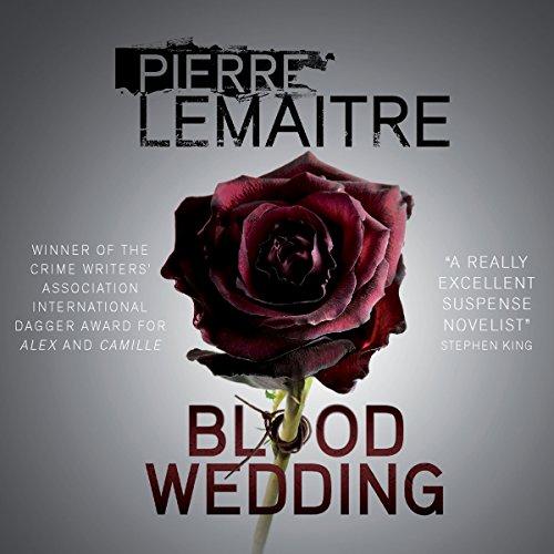 Blood Wedding - Frank Wynne - translator - Unabridged