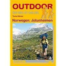 Norwegen: Jotunheimen: Der Weg ist das Ziel