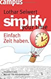 Expert Marketplace -  Lothar Seiwert, CSP, CSP Global  - simplify your time: Einfach Zeit haben