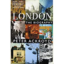 London. The Biography
